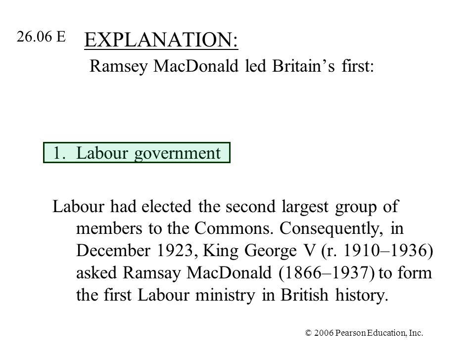 EXPLANATION: Ramsey MacDonald led Britain's first: