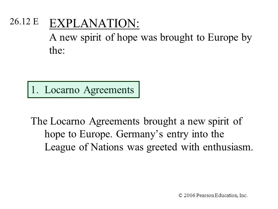 EXPLANATION: A new spirit of hope was brought to Europe by the: