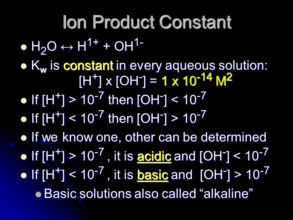 Ion Product Constant H2O ↔ H1+ + OH1-