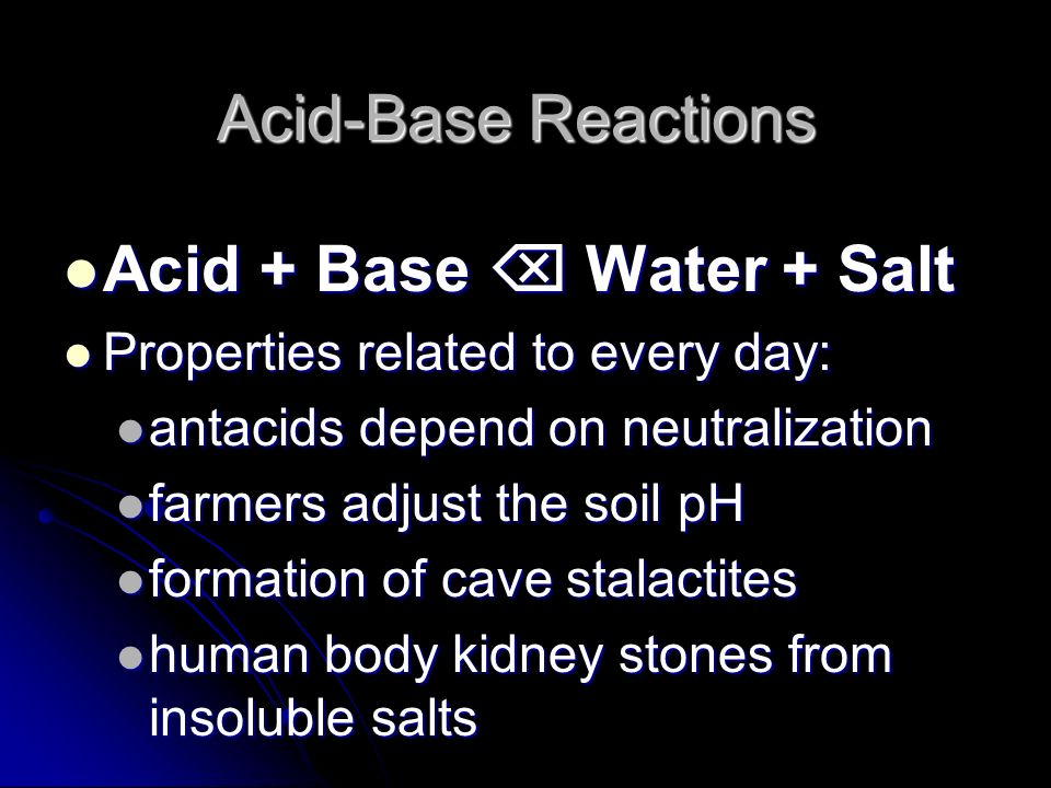 Acid + Base  Water + Salt