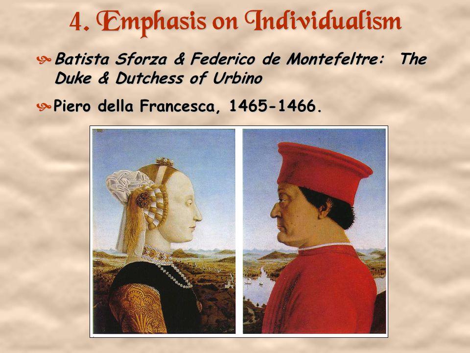 4. Emphasis on Individualism