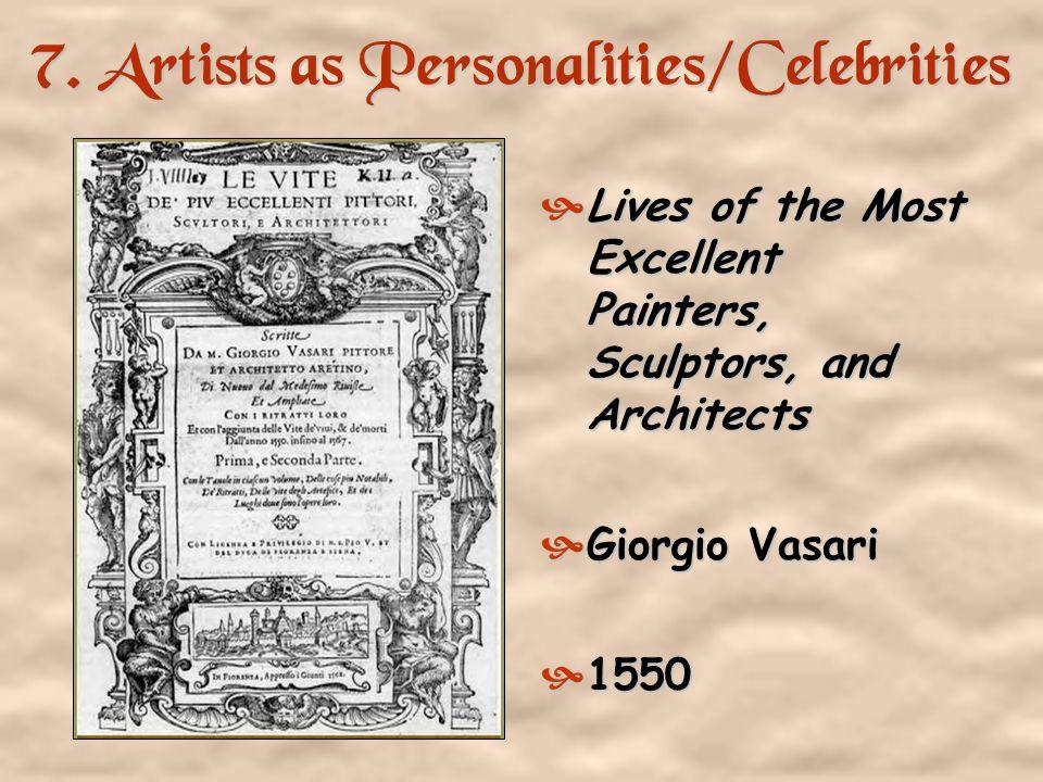 7. Artists as Personalities/Celebrities