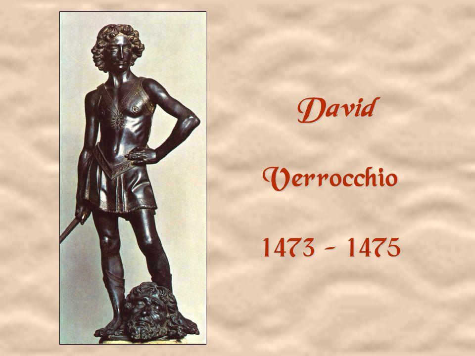 David Verrocchio 1473 - 1475