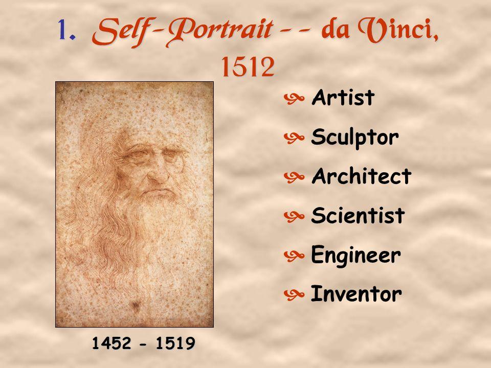 1. Self-Portrait -- da Vinci, 1512