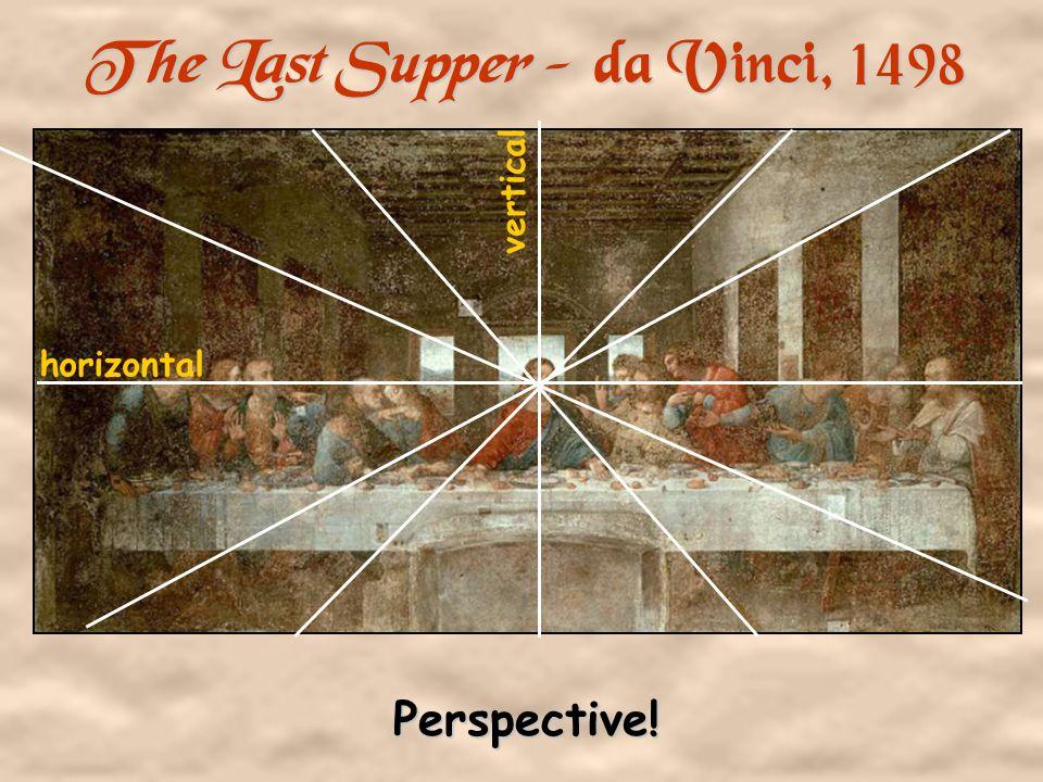 The Last Supper - da Vinci, 1498