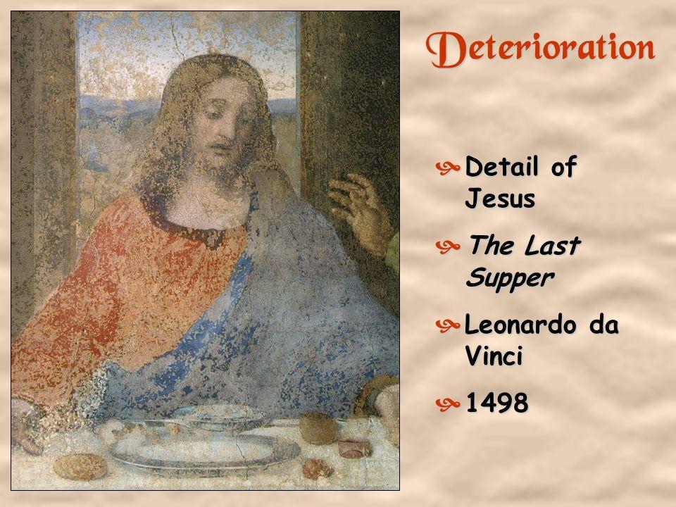 Deterioration Detail of Jesus The Last Supper Leonardo da Vinci 1498