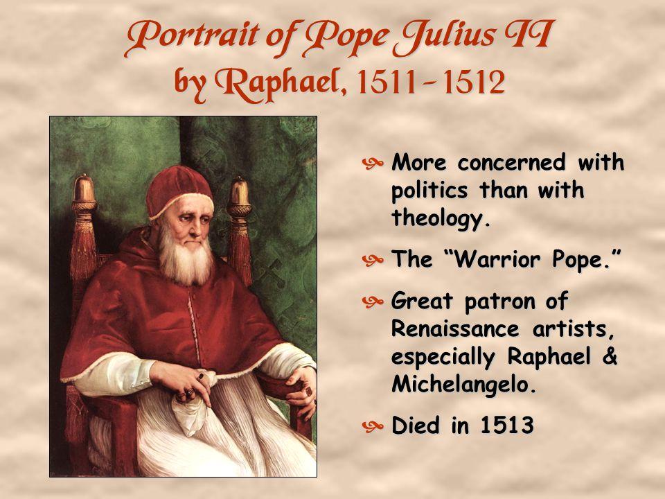 Portrait of Pope Julius II by Raphael, 1511-1512