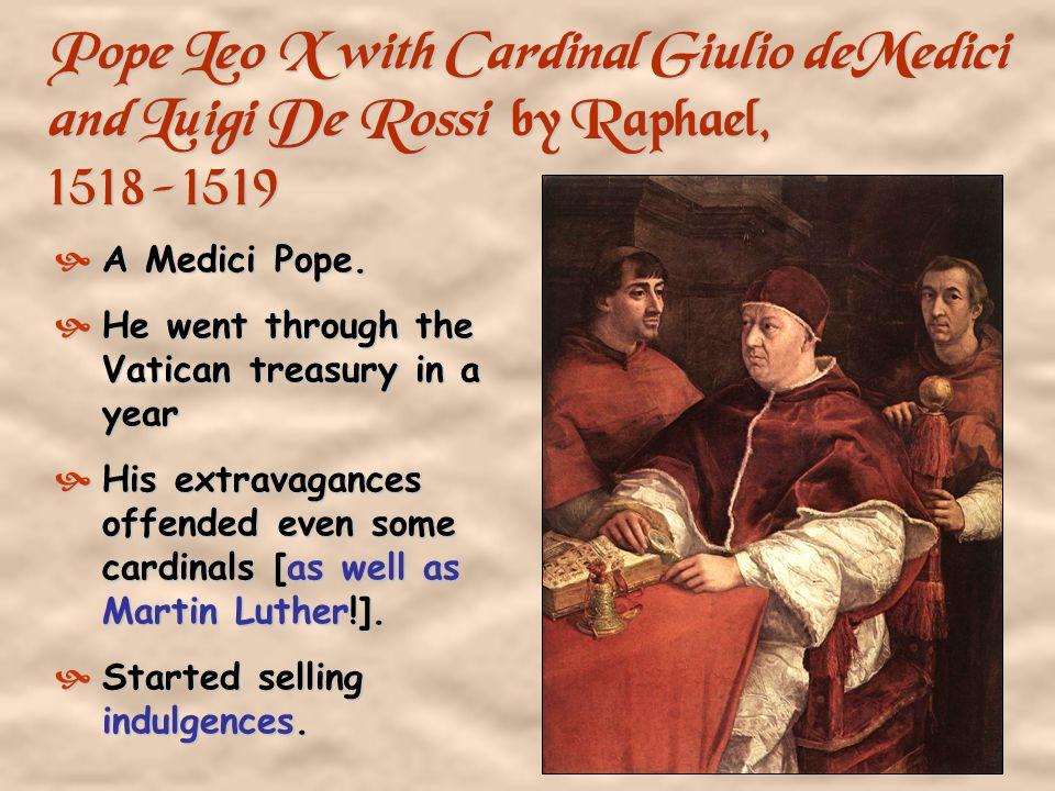 Pope Leo X with Cardinal Giulio deMedici and Luigi De Rossi by Raphael, 1518-1519