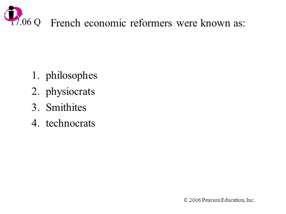 French economic reformers were known as: