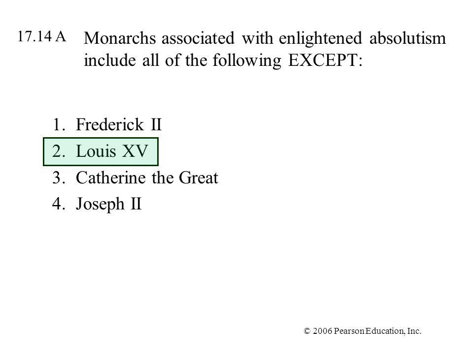 Frederick II Louis XV Catherine the Great Joseph II