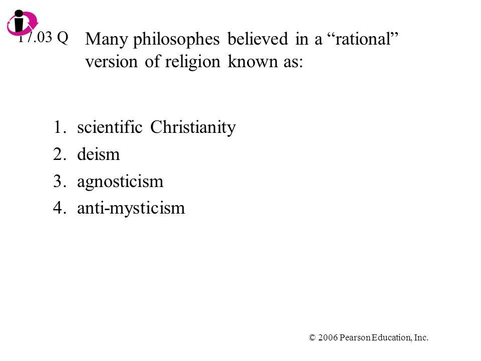 scientific Christianity deism agnosticism anti-mysticism