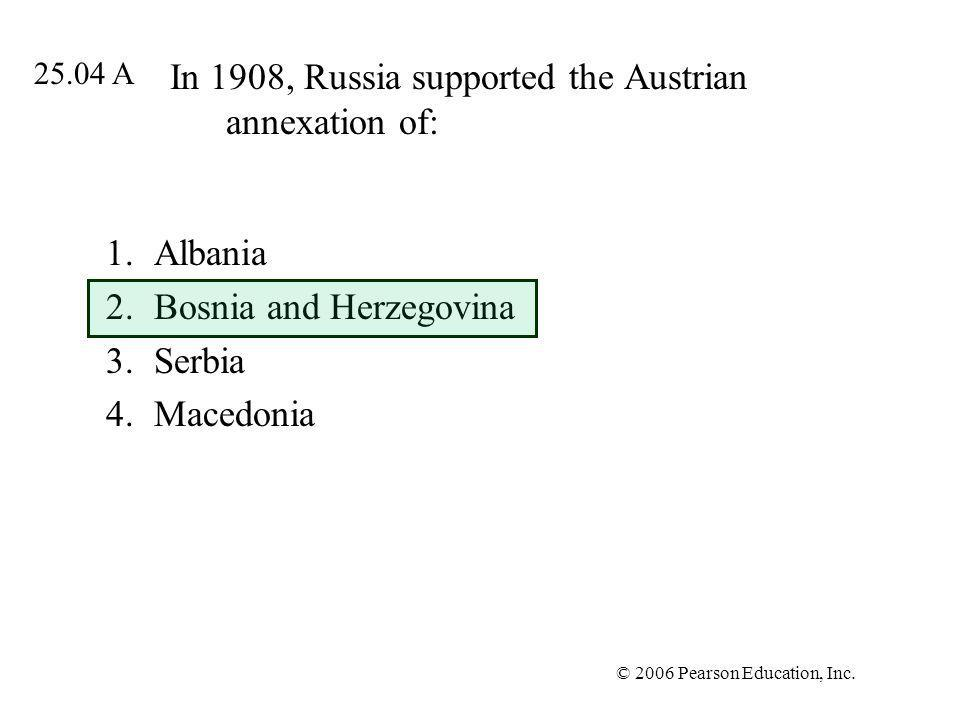 In 1908, Russia supported the Austrian annexation of: