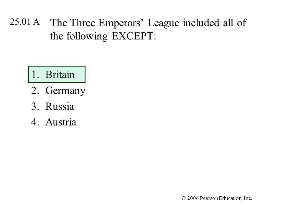 The Three Emperors' League included all of the following EXCEPT: