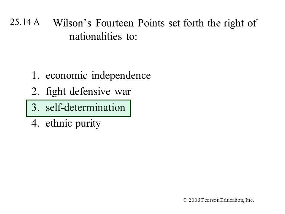 Wilson's Fourteen Points set forth the right of nationalities to:
