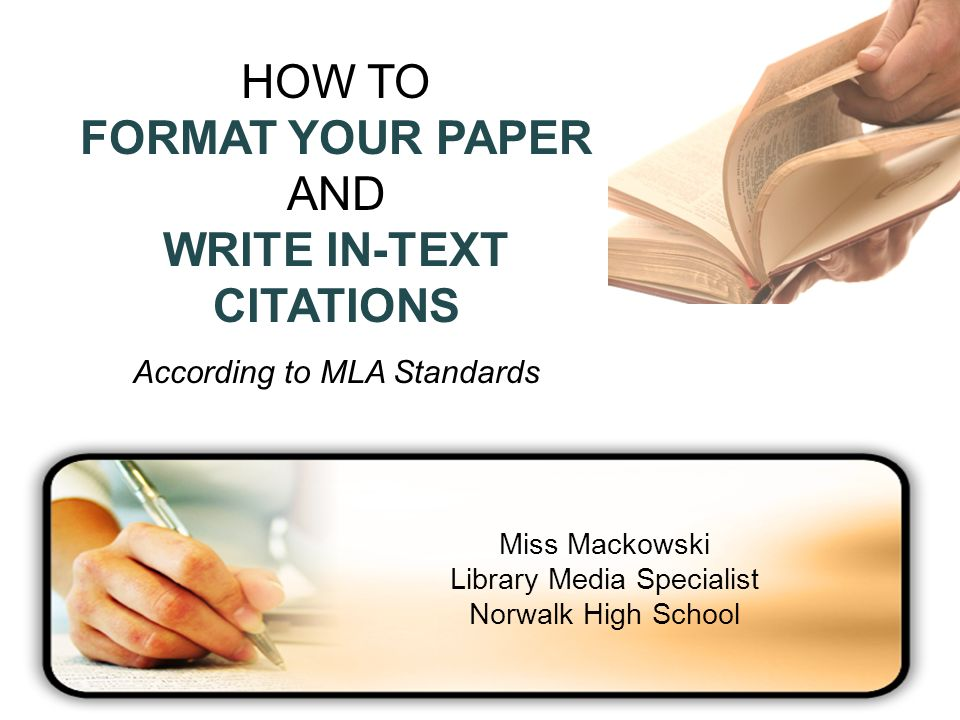 HOW TO FORMAT YOUR PAPER AND WRITE IN-TEXT CITATIONS