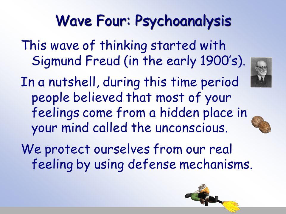 Wave Four: Psychoanalysis