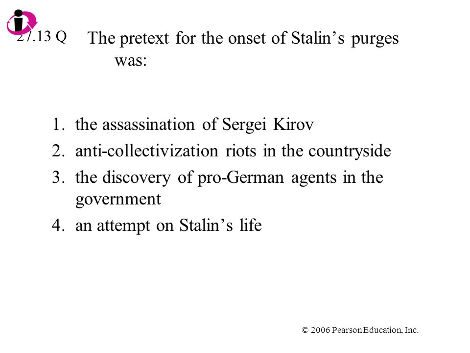 The pretext for the onset of Stalin's purges was: