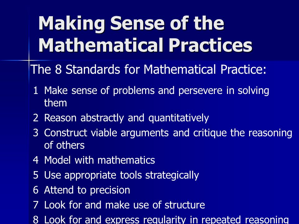 Making Sense of the Mathematical Practices