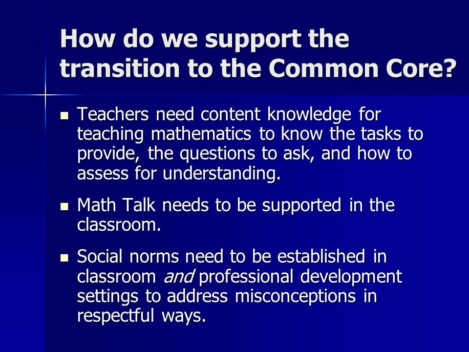 How do we support the transition to the Common Core