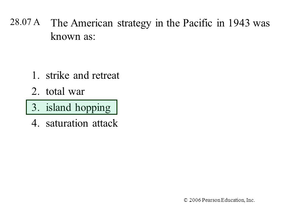 The American strategy in the Pacific in 1943 was known as: