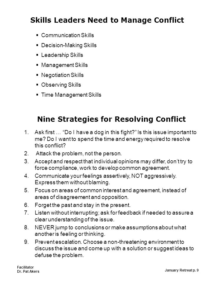 conflict is a destructive force Conflict management approaches tend to focus more on mitigating or controlling the destructive consequences that emanate from a given conflict than on finding solutions to the underlying issues causing it typical conflict management strategies are the use of military force for deterrence or peace-keeping: separating the conflict parties from.