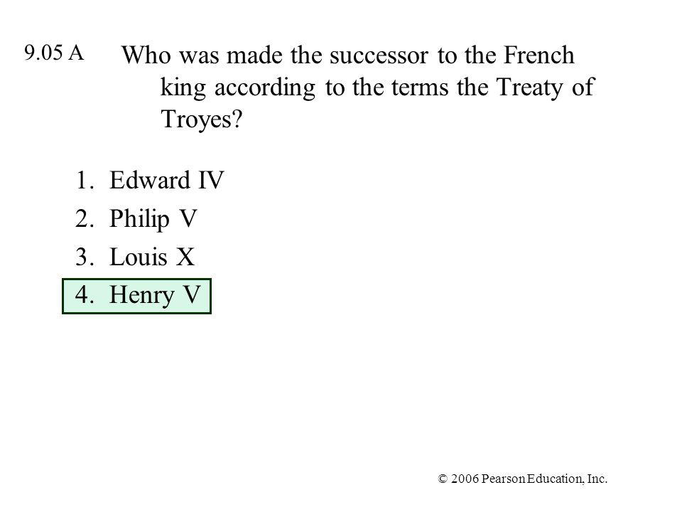 Edward IV Philip V Louis X Henry V