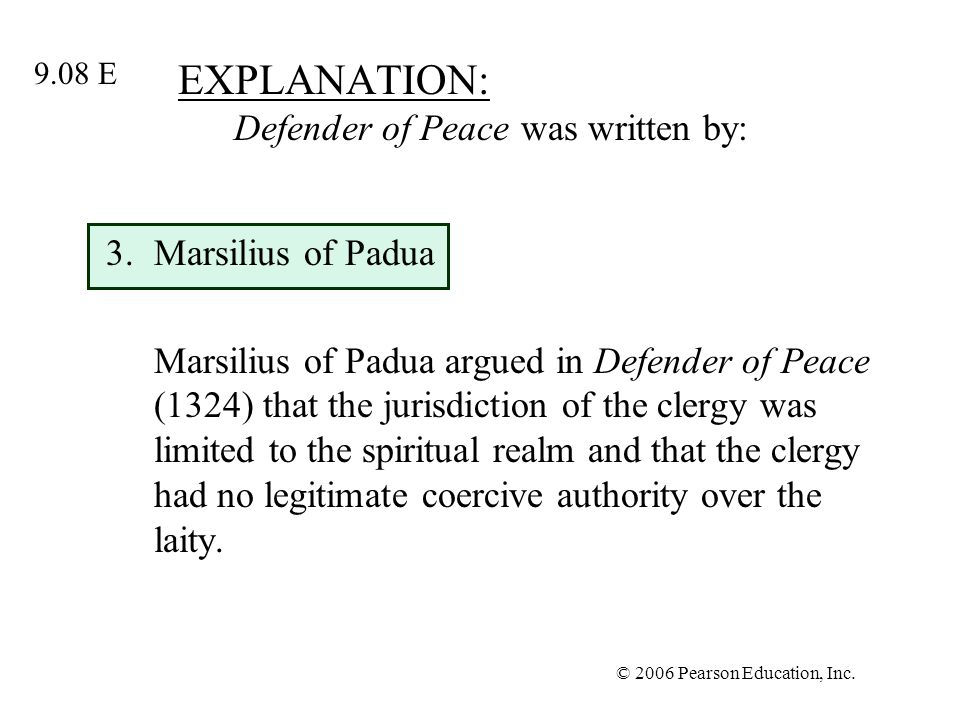 EXPLANATION: Defender of Peace was written by: