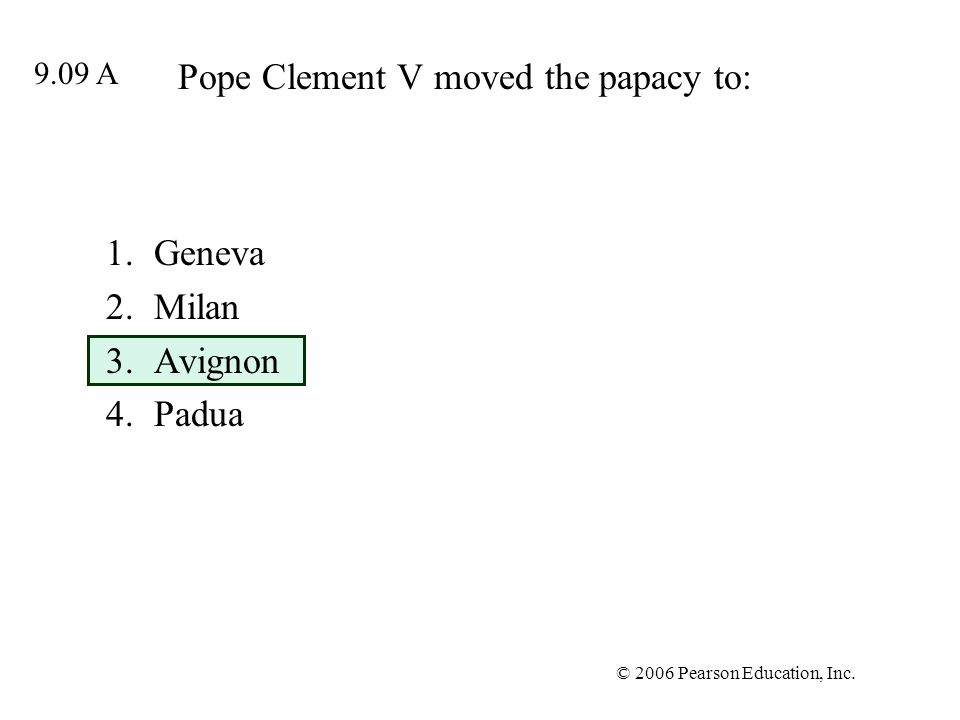 Pope Clement V moved the papacy to: