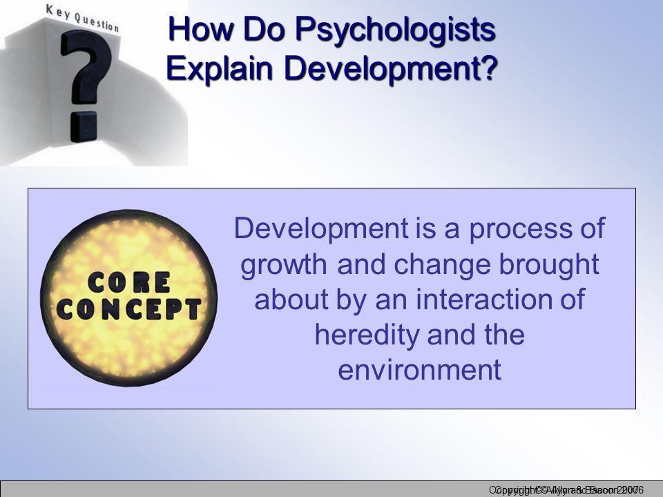How Do Psychologists Explain Development