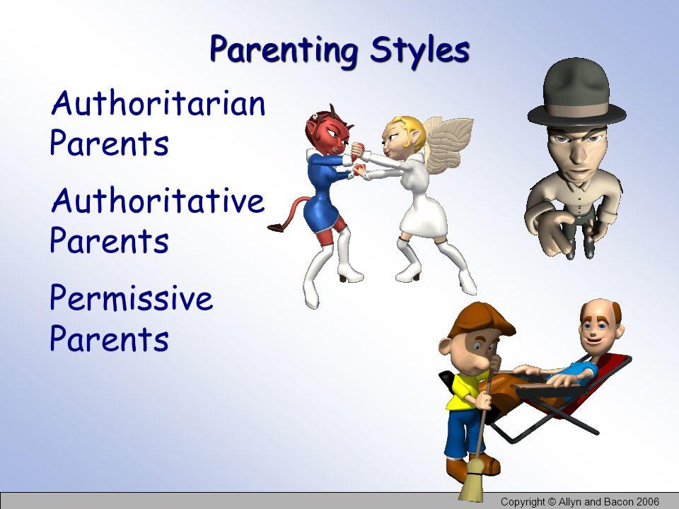 Parenting Styles Authoritarian Parents Authoritative Parents Permissive Parents