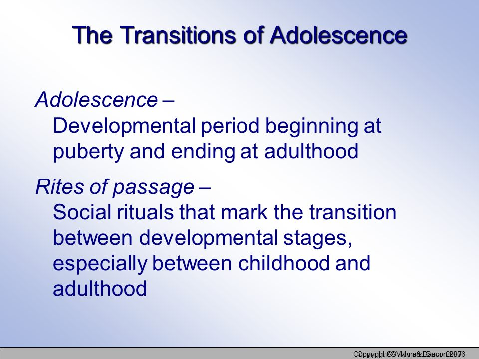 adolescent rites of passage its a