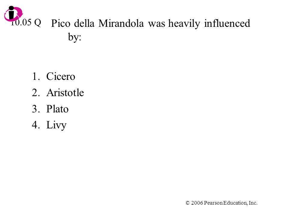 Pico della Mirandola was heavily influenced by: