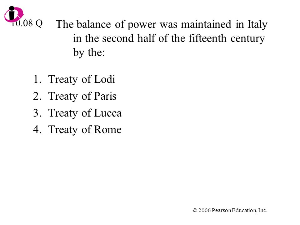 Treaty of Lodi Treaty of Paris Treaty of Lucca Treaty of Rome