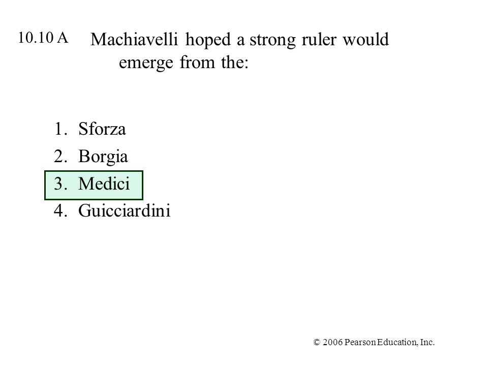 Machiavelli hoped a strong ruler would emerge from the: