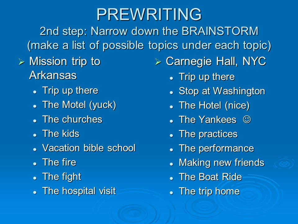 or personal narratives ppt  prewriting 2nd step narrow down the brainstorm make a list of possible topics under