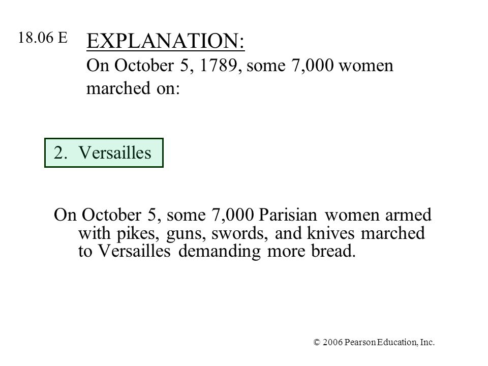 EXPLANATION: On October 5, 1789, some 7,000 women marched on: