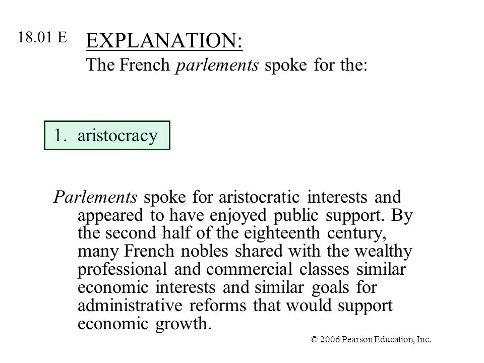 EXPLANATION: The French parlements spoke for the: