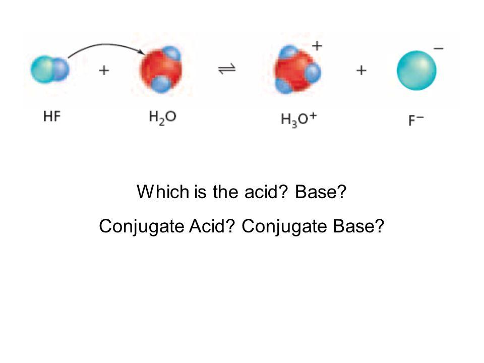 Conjugate Acid Conjugate Base
