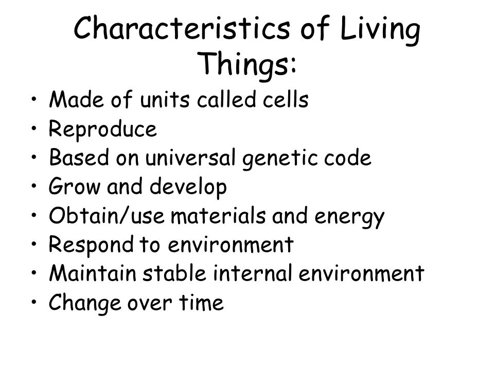 Characteristics of Living Things: