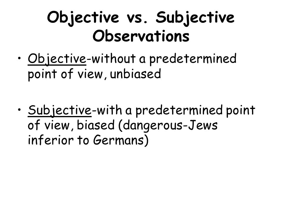 objective vs subjective writing Objective vs subjective writing definitions objective (#5): http://dictionaryreferencecom/browse/objectives=t tips for writing objectively be specific instead of.