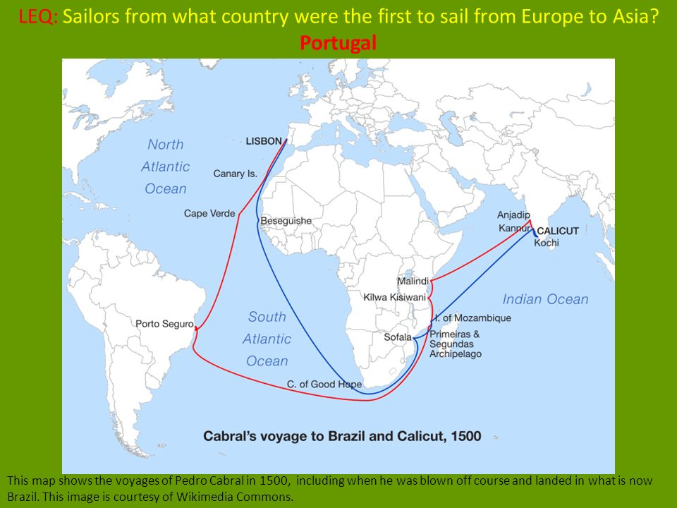 LEQ Sailors From What Country Were The First To Sail From Europe - Portugal map 1500