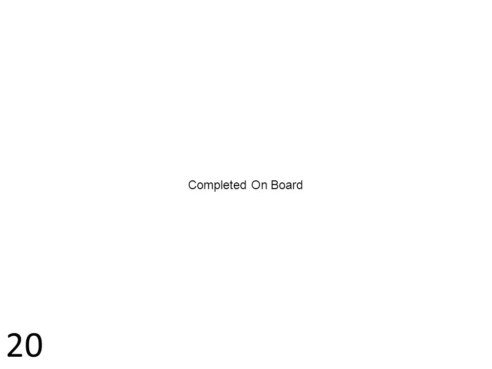 Completed On Board 20