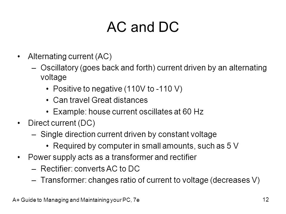 AC and DC Alternating current (AC)