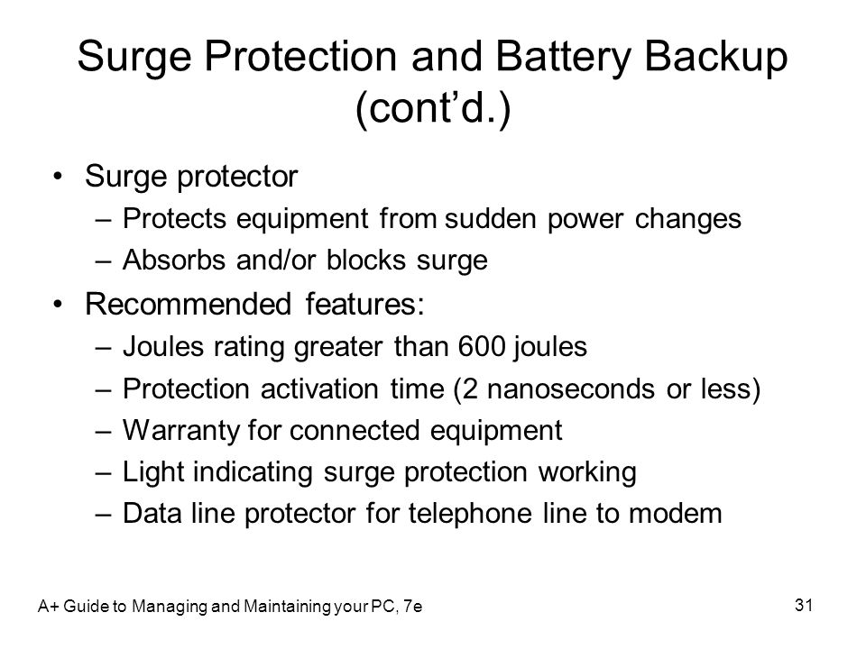 Surge Protection and Battery Backup (cont'd.)