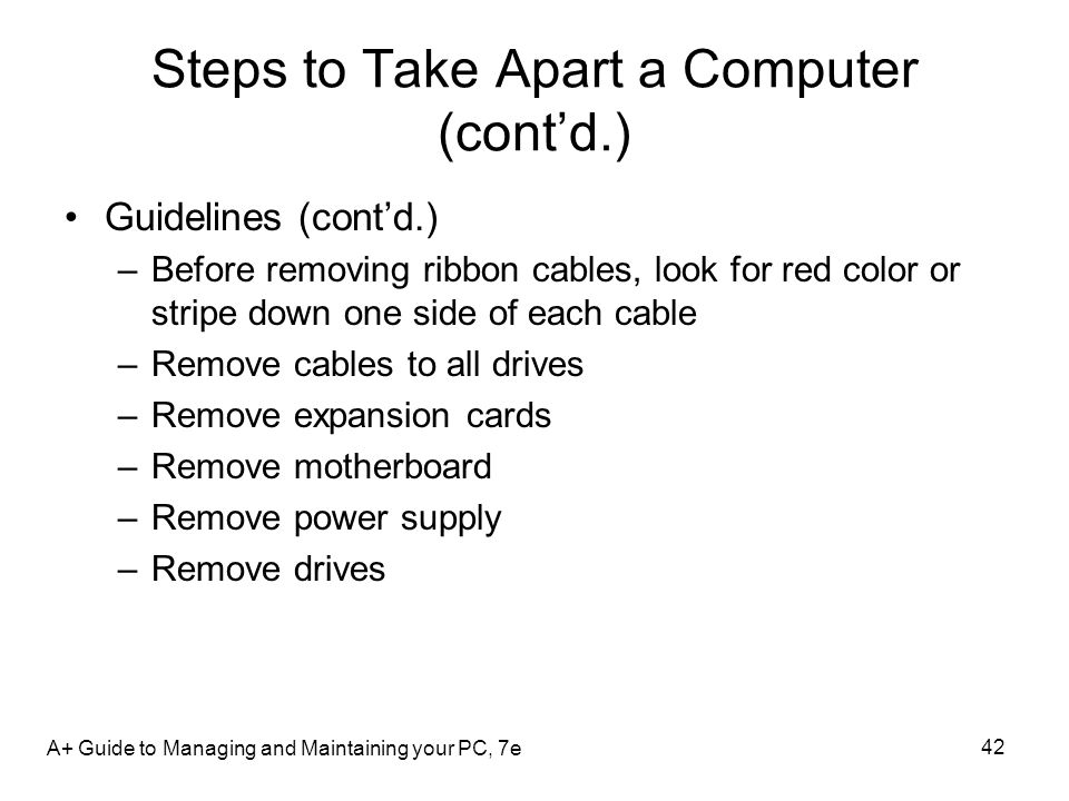 Steps to Take Apart a Computer (cont'd.)