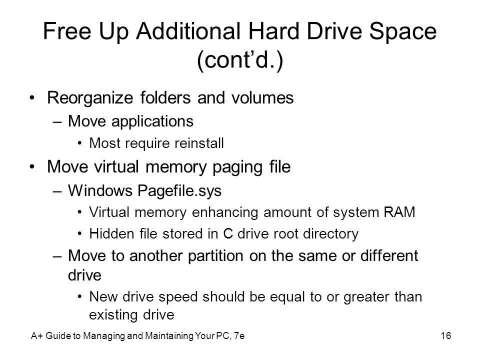 Free Up Additional Hard Drive Space (cont'd.)
