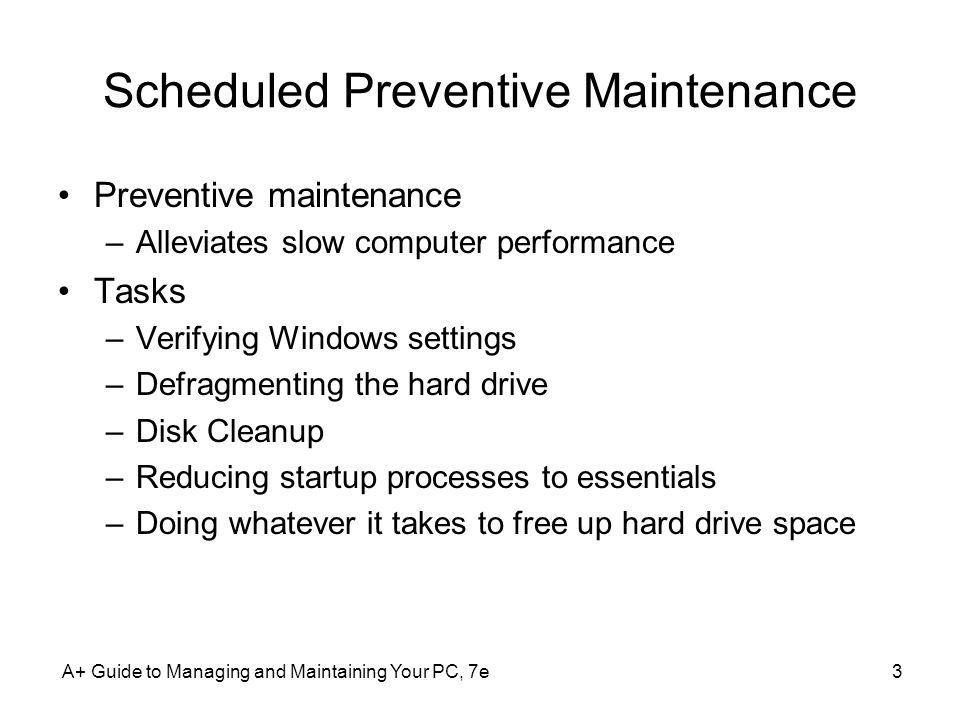 Scheduled Preventive Maintenance