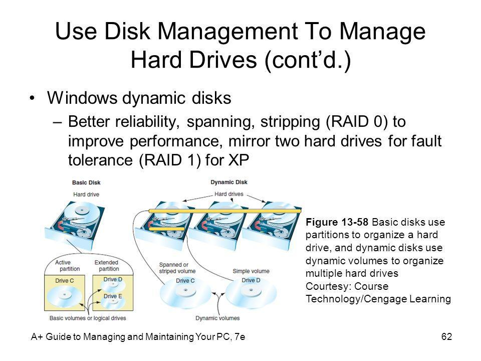 Use Disk Management To Manage Hard Drives (cont'd.)