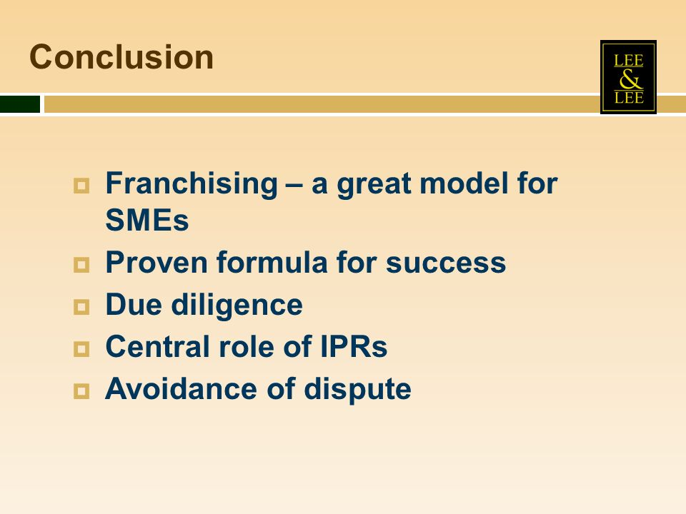 Conclusion Franchising – a great model for SMEs