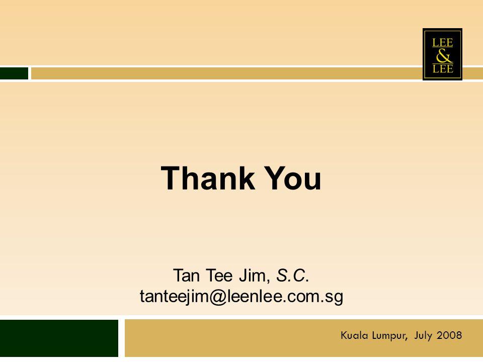 Thank You Tan Tee Jim, S.C. tanteejim@leenlee.com.sg